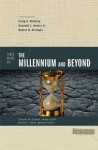 Three Views on the Millennium and Beyond (Counterpoints: Bible and Theology) - Darrell L. Bock, Kenneth L. Gentry Jr., Robert B. Strimple, Craig A. Blaising