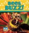 Bees Buzz! - Pam Scheunemann, Diane Craig