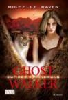 Ruf der Erinnerung (Ghostwalker #5) - Michelle Raven