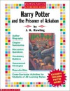 Harry Potter and the Prisoner of Azkaban with Poster (Scholastic Literature Guides (Harry Potter)) - Linda Beech, Mona Mark, J.K. Rowling