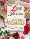Loving Thoughts For Loving Yourself/180 - Louise L. Hay