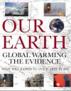 Our Earth: Global Warming The Evidence - Peter Murray