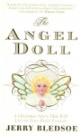 The Angel Doll: A Christmas Story - Jerry Bledsoe