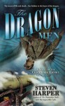 The Dragon Men: A Novel of the Clockwork Empire - Steven Harper