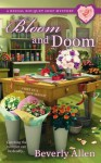 Bloom and Doom (A Bridal Bouquet Shop Mystery) - Beverly Allen