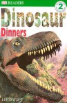 DK Readers: Dinosaur Dinners (Level 2: Beginning to Read Alone) - Malcolm Yorke, Lee Davis