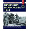 Operation Barbarossa 1941 (Stackpole Military Photo Series) - Michael Olive, Robert Edwards, Chris Evans