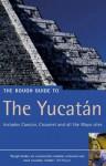 The Rough Guide to the Yucatan - Zora O'Neill, John Fisher