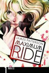 Maximum Ride: The Manga, Vol. 1 - James Patterson