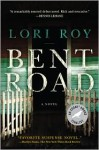 Bent Road - Lori Roy