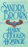 Hawk O'Toole's Hostage (Audio) - Sandra Brown, Morgan Fairchild