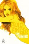 James Bond 07 - Goldfinger (German Edition) - Ian Fleming, Stephanie Pannen, Anika Klüver