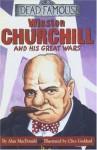 Winston Churchill And His Great Wars - Alan MacDonald