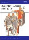 Byzantine Armies 886-1118 - Ian Heath, Angus McBride