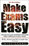 Make Exams Easy - Mike Evans