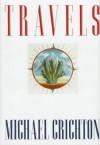 Travels - Michael Crichton