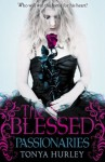The Blessed: 2: Passionaries - Tonya Hurley