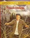 Frankenstein (Illustrated Classic Editions) - Malvina G. Vogel, Mary Shelley