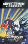 Super-Homem e Batman: Os Melhores do Mundo (Colecção Super-Heróis DC Comics, #15) - Dave Gibbons, Steve Rude