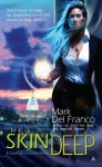Skin Deep - Mark Del Franco