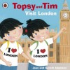 Topsy and Tim: Visit London (Topsy & Tim) - Jean Adamson, Belinda Worsley