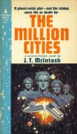 The Million Cities - J.T. McIntosh