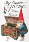 The Complete Gnomes - Wil Huygen, Rien Poortvliet
