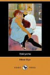 Halcyone - Elinor Glyn