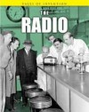 The Radio - Louise Spilsbury, Richard Spilsbury