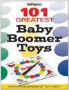 Warman's 101 Greatest Baby Boomer Toys - Mark Rich