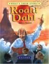 Roald Dahl: The Champion Storyteller - Andrea Shavick, Alan Marks