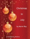 Christmas in July - Marie Roy