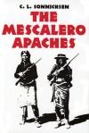 The Mescalero Apaches - C.L. Sonnichsen