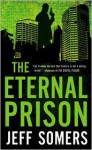 The Eternal Prison - Jeff Somers