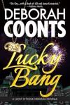 Lucky Bang - Deborah Coonts