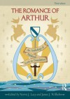 The Romance of Arthur: An Anthology of Medieval Texts in Translation - James J. Wilhelm, Norris J. Lacy