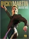 Ricky Martin Greatest Hits (Songbook) - Hal Leonard Publishing Company