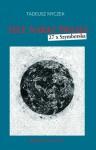 Tyle naraz świata. 27 x Szymborska - Tadeusz Nyczek