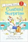 Custard Surprise - Bernard Lodge, Tim Bowers