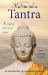 Mahamudra Tantra: The Supreme Heart Jewel Nectar - Kelsang Gyatso