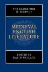The Cambridge History of Medieval English Literature - David John Wallace