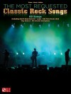 The Most Requested Classic Rock Songs - Hal Leonard Publishing Company