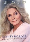 Sanity and Grace: A Journey of Suicide, Survival, and Strength - Judy Collins
