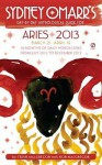 Sydney Omarr's Day-by-Day Astrological Guide for the Year 2013: Aries - Trish MacGregor, Rob MacGregor