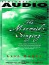 The Mermaids Singing (Audio) - Lisa Carey, Jan Maxwell