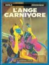 L'Ange carnivore - Silvio Cadelo