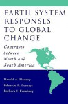 Earth System Responses to Global Change: Contrasts Between North and South America - Harold A. Mooney