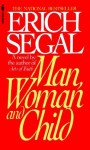 Man, Woman, and Child - Erich Segal