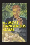 The Most Dangerous Game and Other Stories of Menace and Adventure - Jack London, Ernest Hemingway, Richard Connell