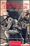 Warfare and the Third Reich: The Rise and Fall of Hitler's Armed Forces - Christopher Chant